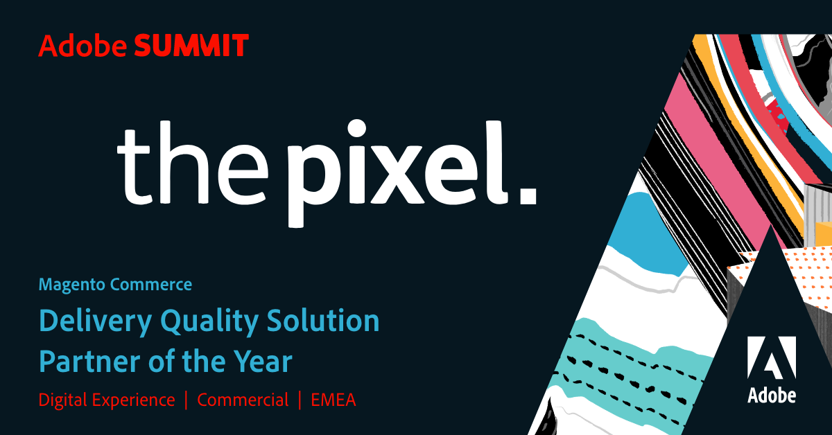 The Pixel named Digital Experience Delivery Quality Partner of the Year at Adobe Summit 2020