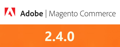 Magento Commerce 2.4.0