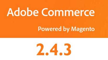 Adobe Commerce 2.4.3 Now Available