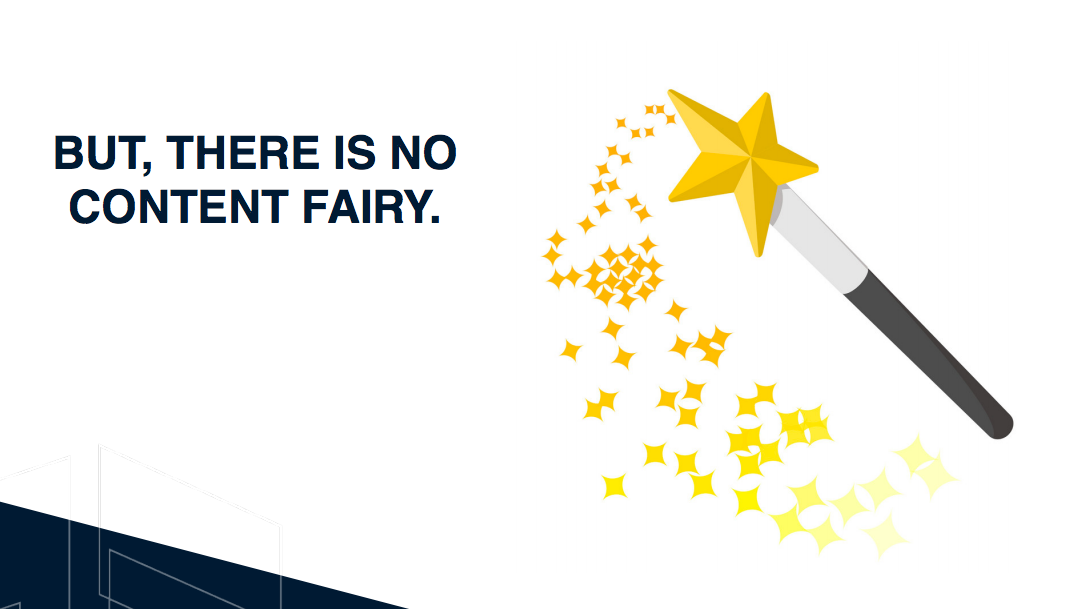 There is no content fairy