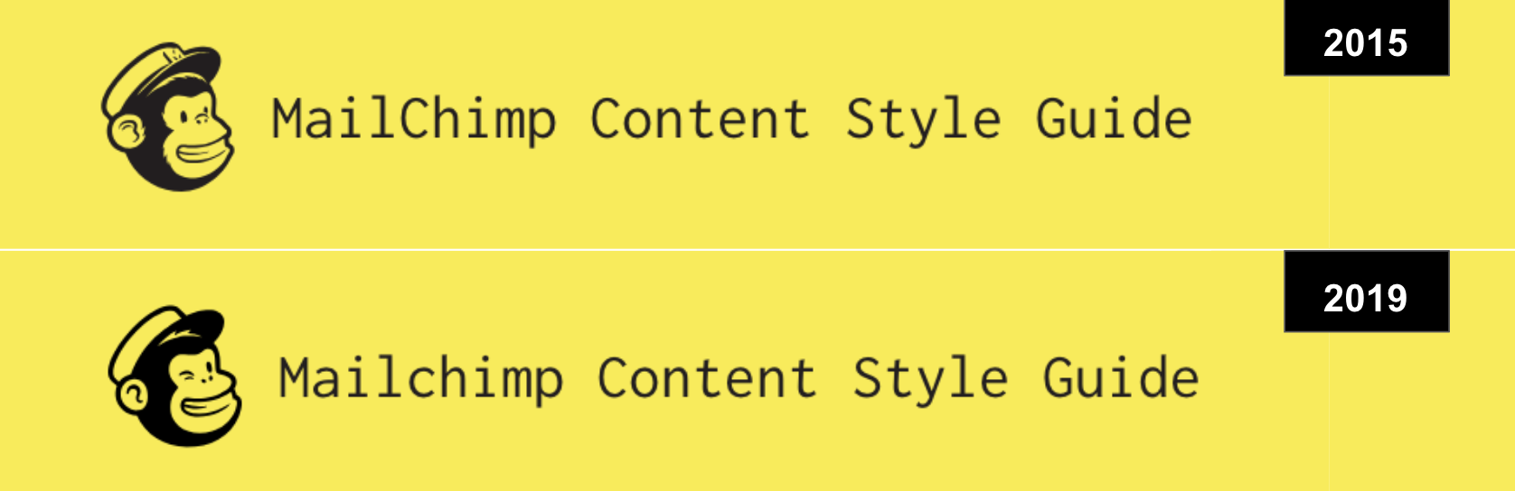 Image showing the 2015 and 2019 Mailchimp Content Style Guide header or comparison