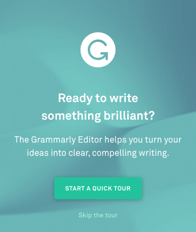 Example of microcopy from Grammarly that says: Start a quick tour or skip the tour.