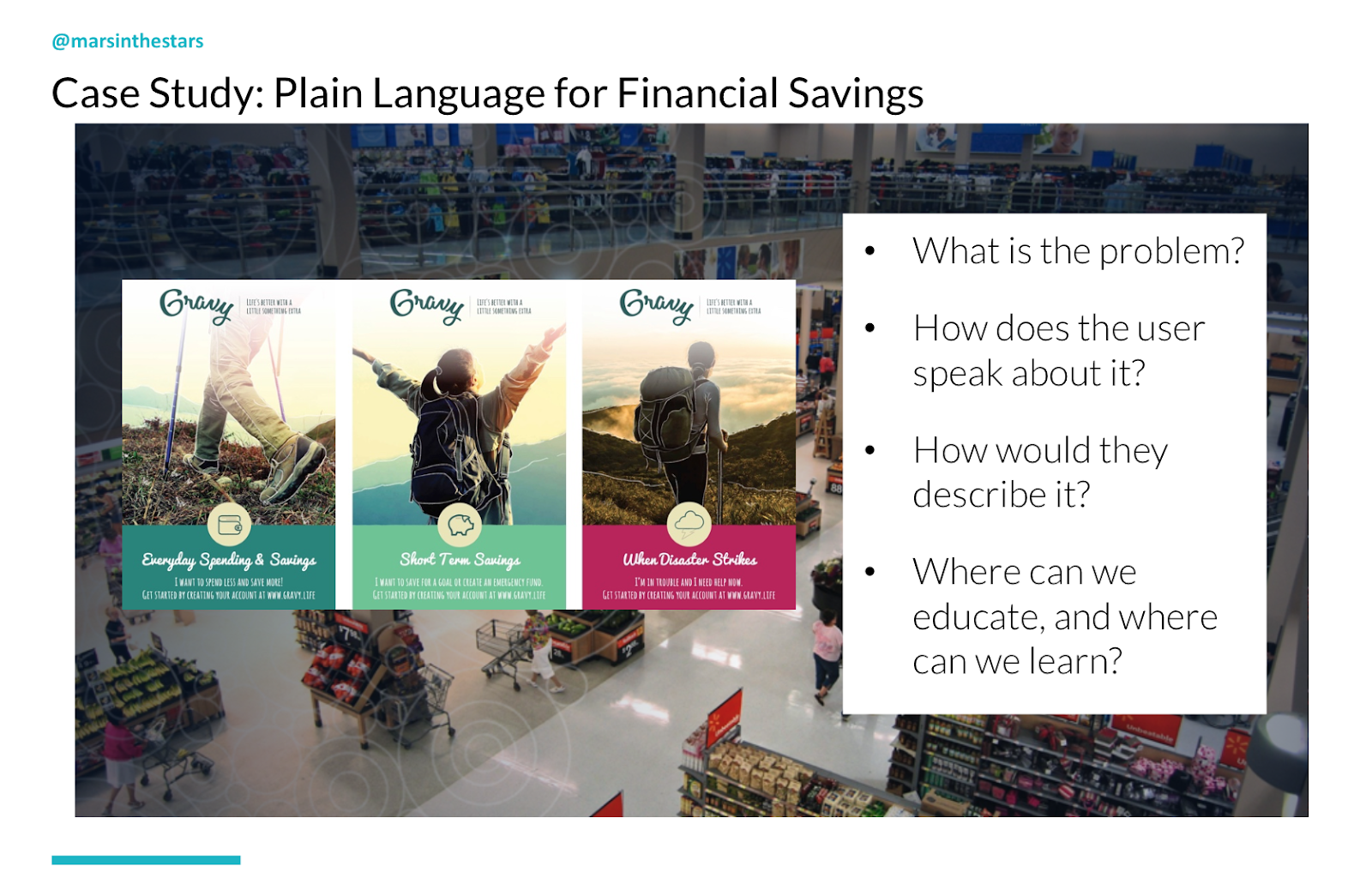 Slides shos a financial savings website page. Questions to ask: What is the problem? How does the user speak about it? How would they describe it? Where can we educate, and where can we learn?