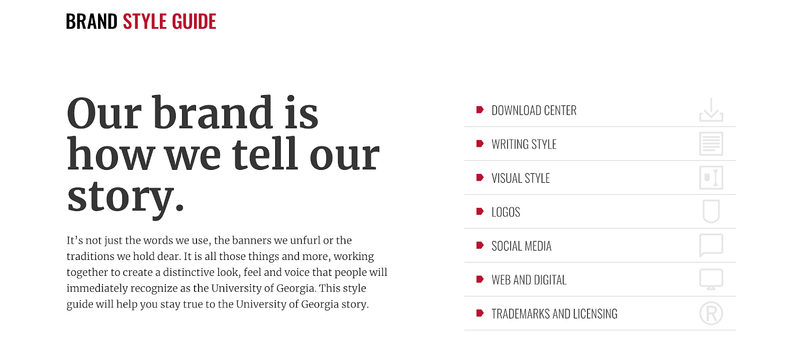 A screenshot of part of the content style guide from the University of Georgia. This page has the heading: 'Our brand is how we tell our story.' and includes a table of content.