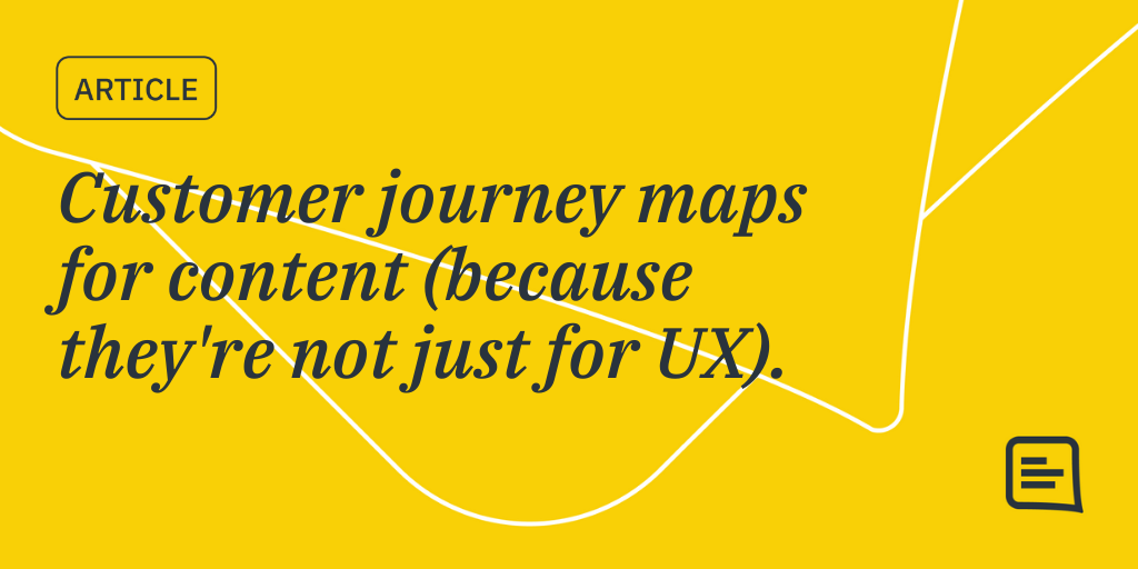 escucho música Podrido explosión  Customer journey maps for content (because they're not just for UX)