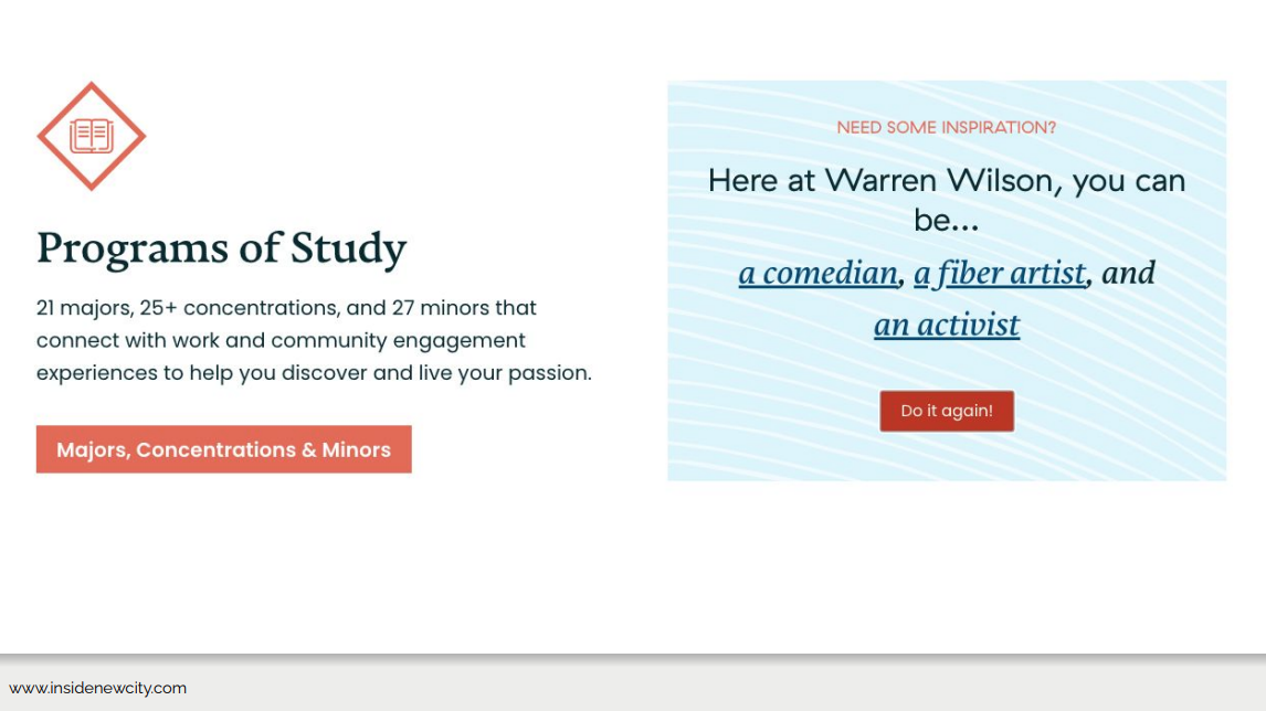 A page from the Warren Wilson College website. On the left is text about the programs of study  and on the right it says 'Need some inspiration?' with a list of randomly generated program areas such as 'comedian', 'fiber artist' and 'activist'. There is a call to action button to 'do it again' and generate another set of random roles.