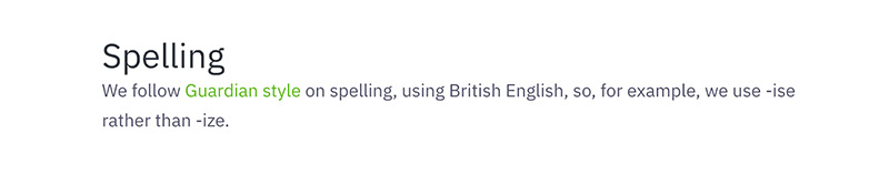 An excerpt from the Greenpeace UK content style guide about using the Guardian style guide for rules on spelling.