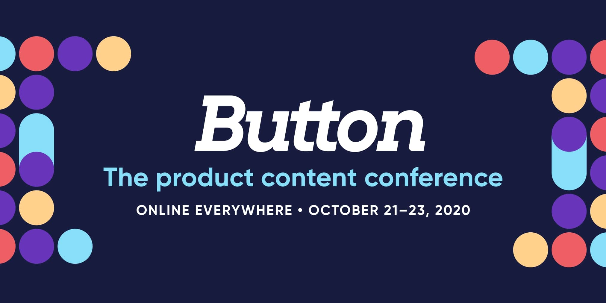 Promotional image for Button Conference stating the conference name, the fact it is happening online and the dates.