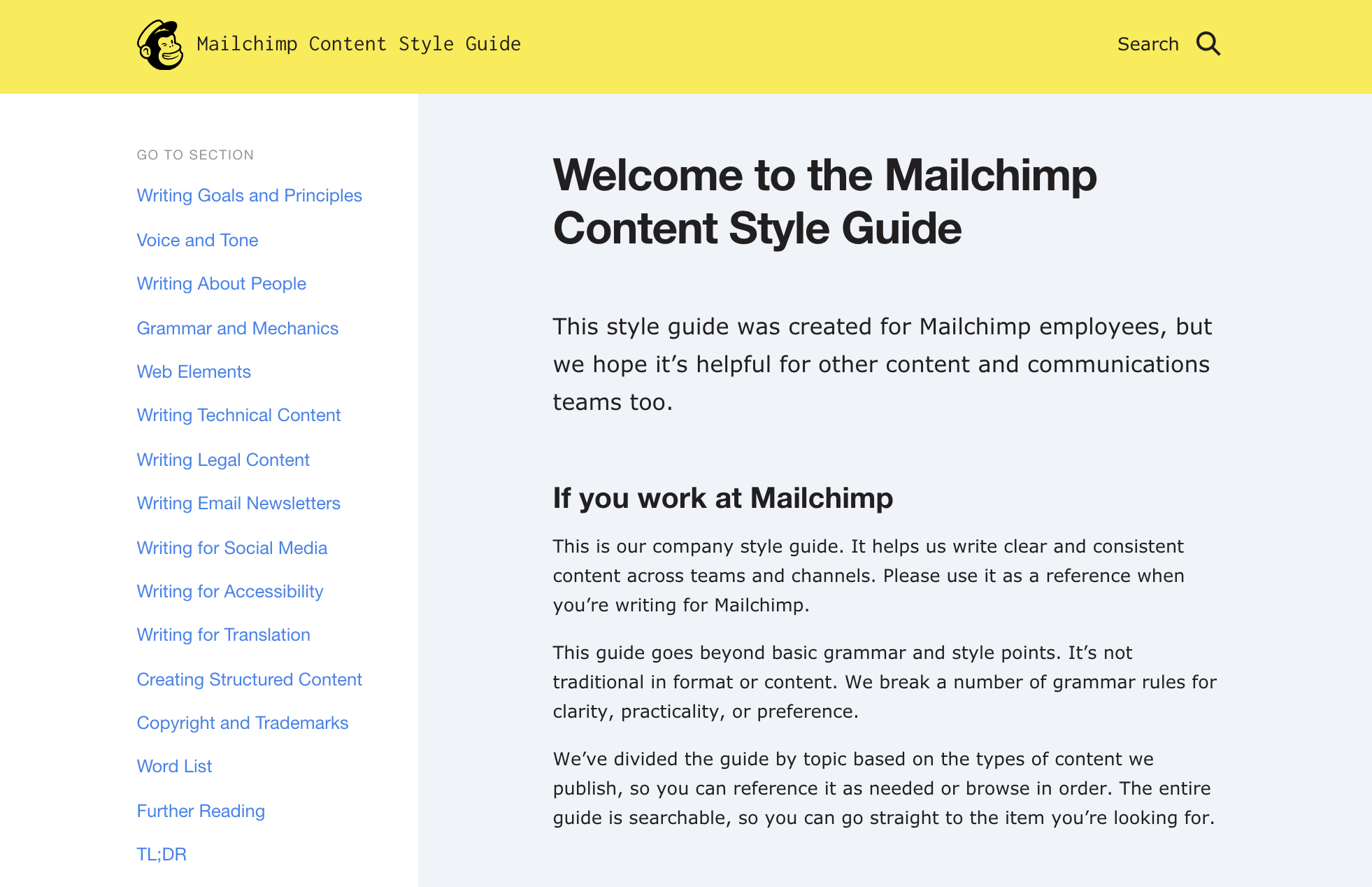 Extract from Mailchimp's Content Style Guide which is publicly available under Creative Commons Licence to others to use as a basis for their own guidelines.