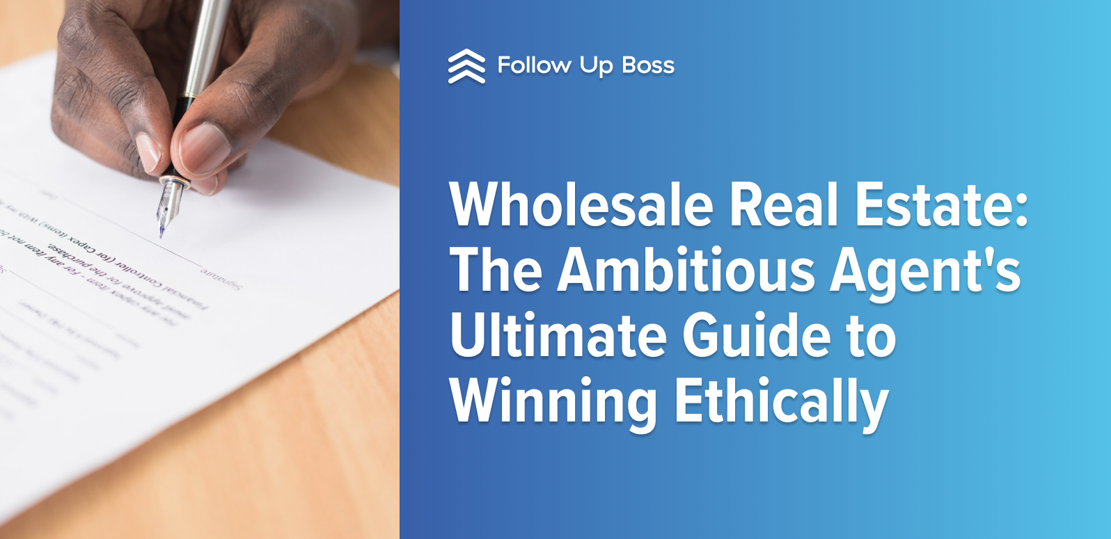 Wholesale Real Estate: The Ambitious Agent's Ultimate Guide