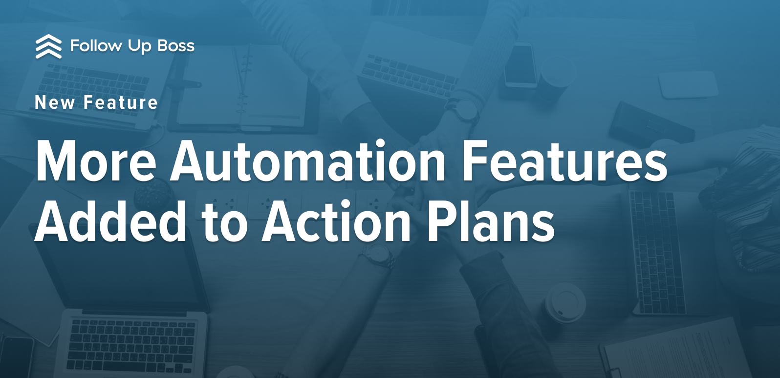 New Feature: More Automation in Action Plans