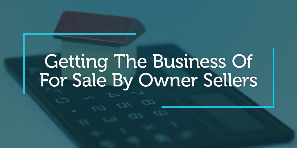 Getting The Business Of For-Sale-By-Owner Sellers