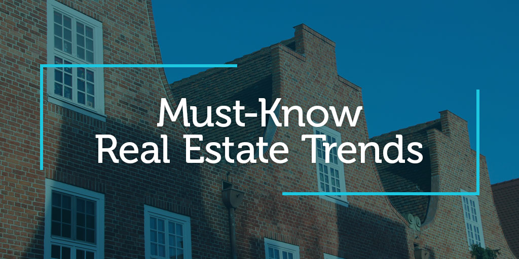 5 Must-Know Real Estate Trends