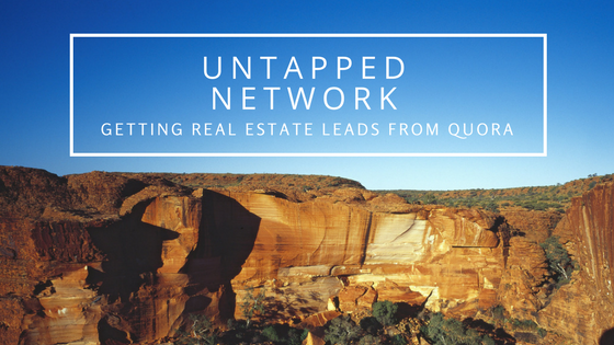 Untapped Network: Getting Real Estate Leads from Quora