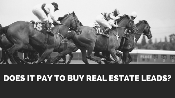Does it Pay to Buy Real Estate Leads?