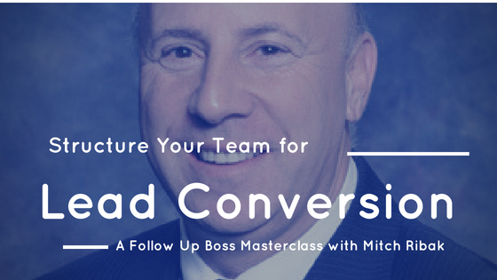 Masterclass: Structuring your Team for Lead Conversion
