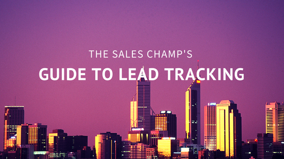 The Sales Champ's Guide to Lead Tracking