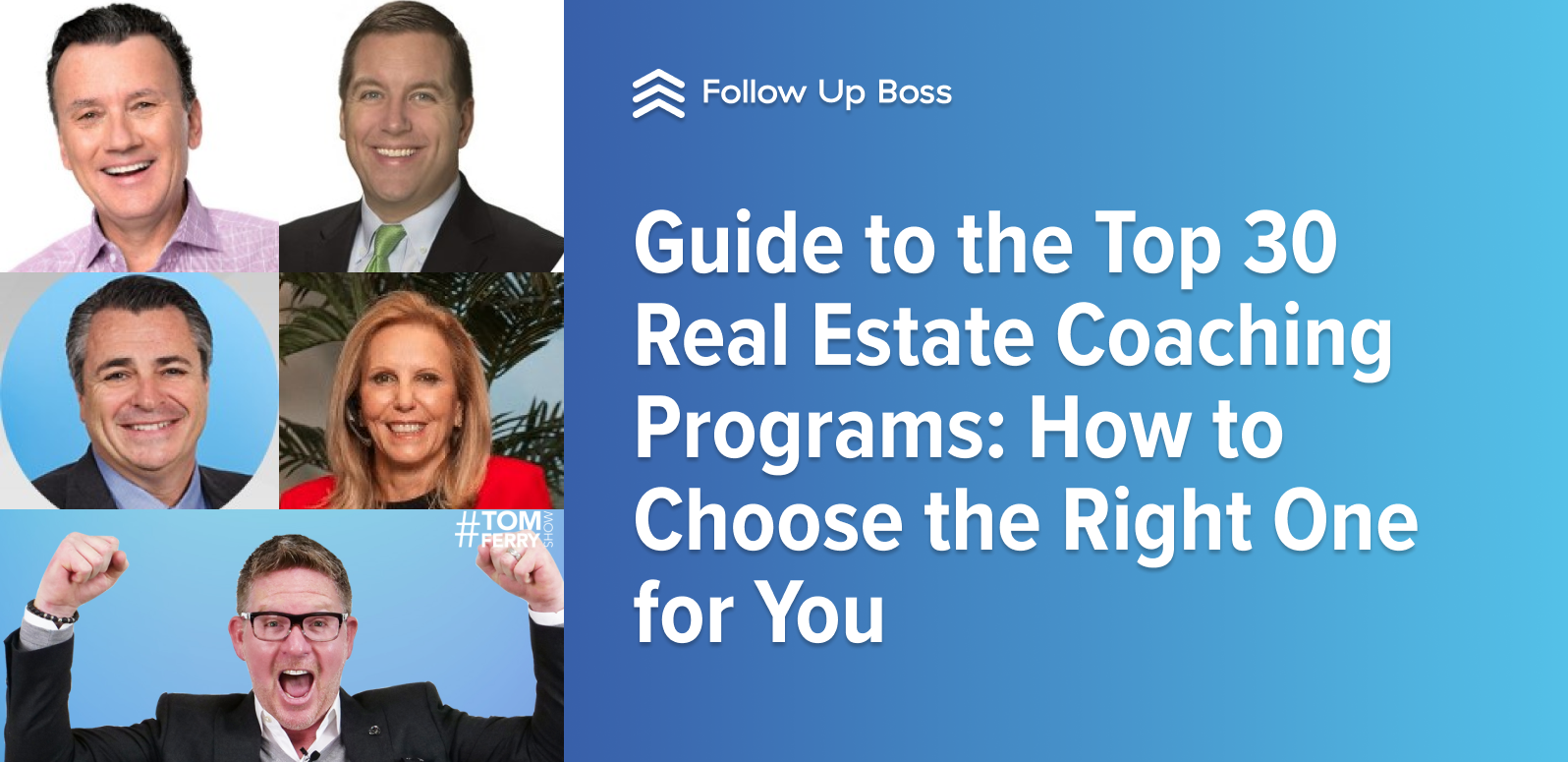 Guide to the Top 30+ Real Estate Coaching Programs: How to Choose the One for You