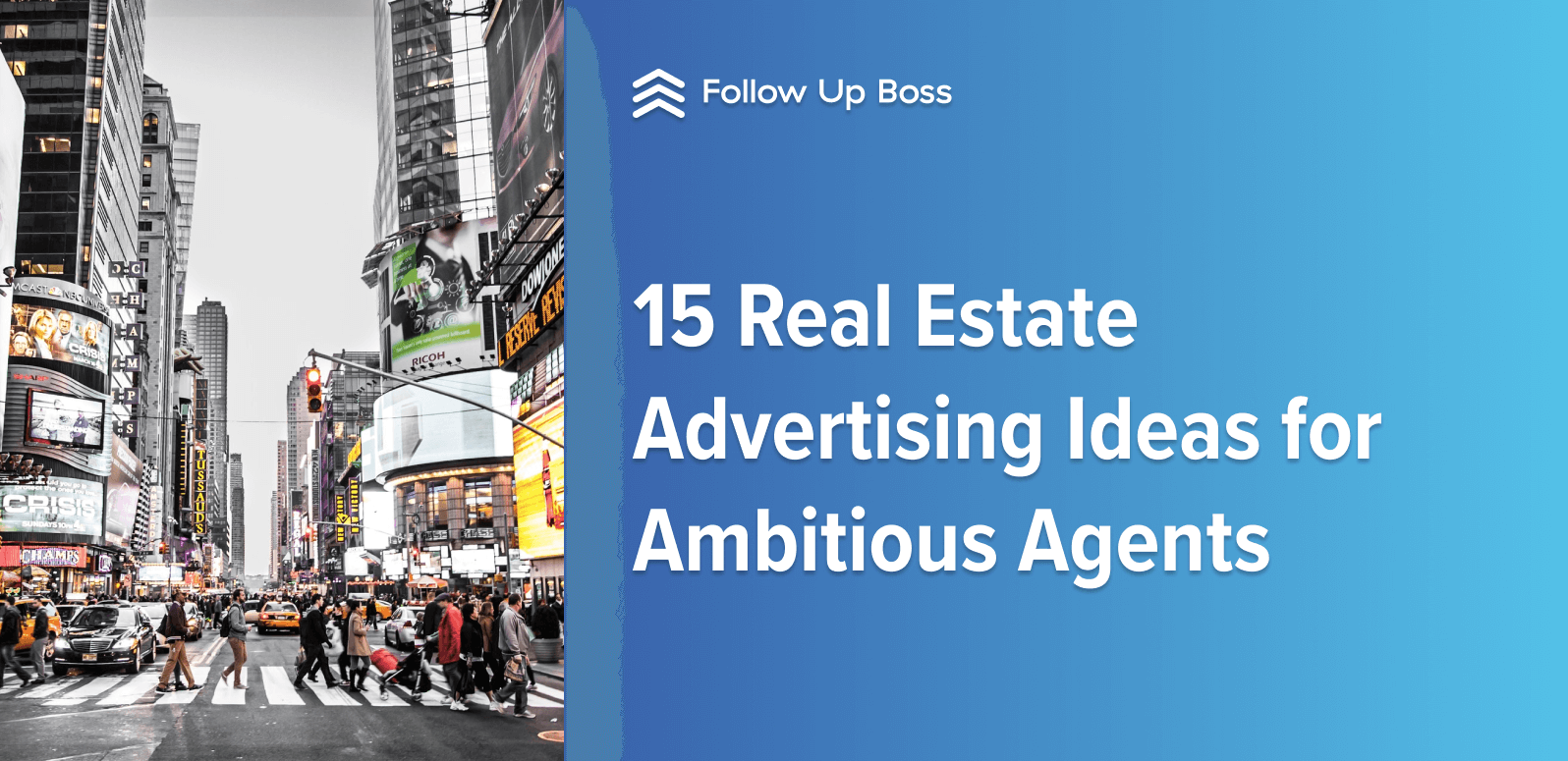 15 Real Estate Advertising Ideas for Ambitious Agents