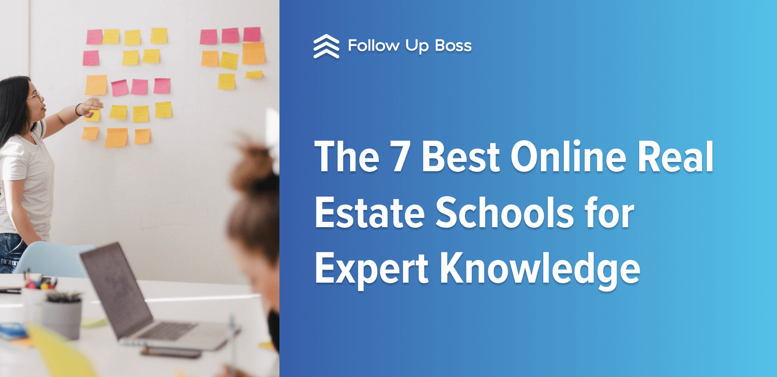 The 7 Best Online Real Estate Schools for Expert Knowledge