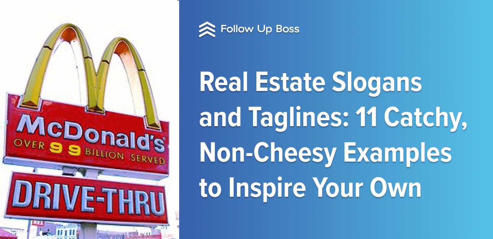 Real Estate Slogans and Taglines: 11 Catchy, Non-Cheesy
