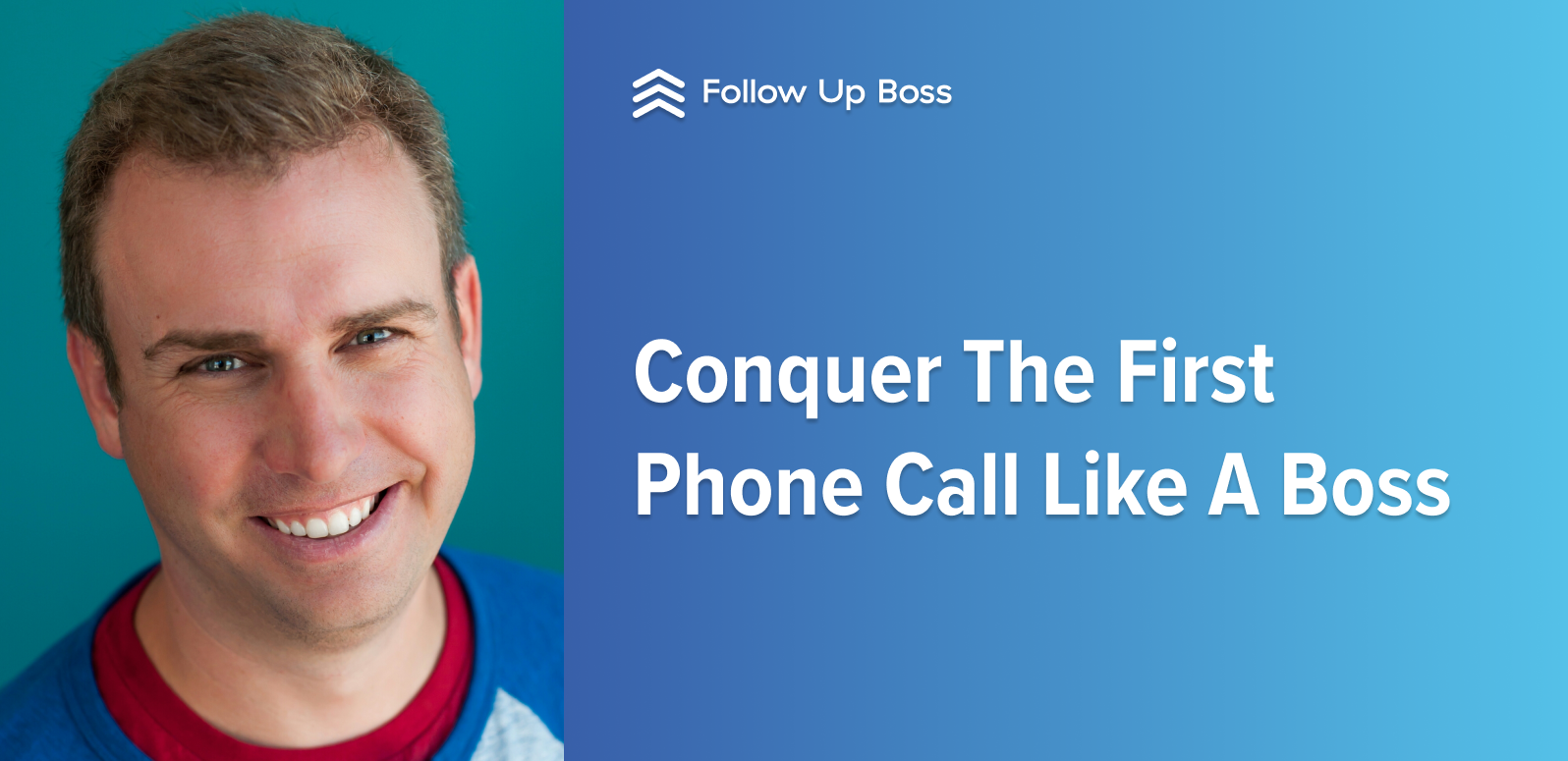 Conquer The First Phone Call Like A Boss