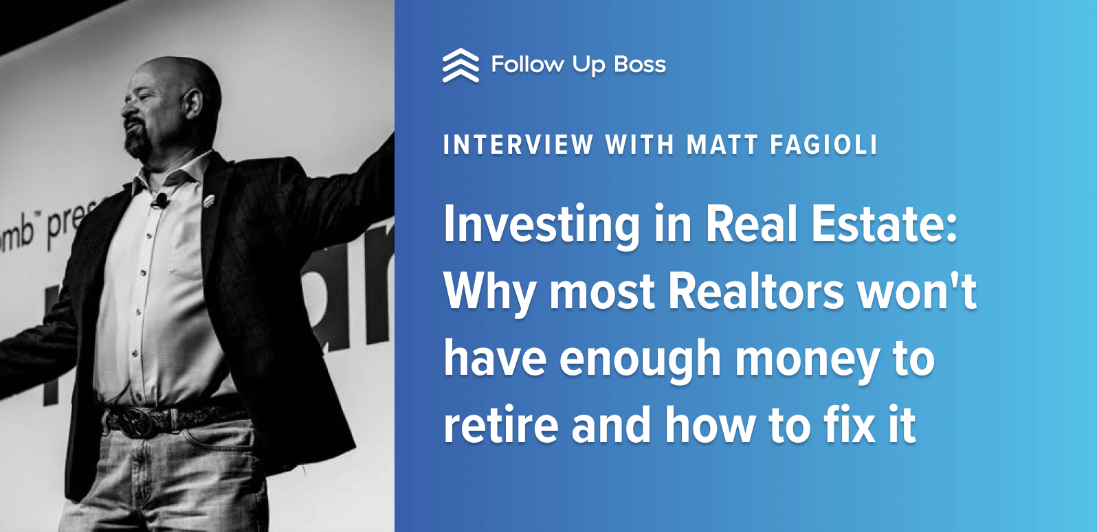 Investing in Real Estate: Why most Realtors won't have enough money to retire and how to fix it