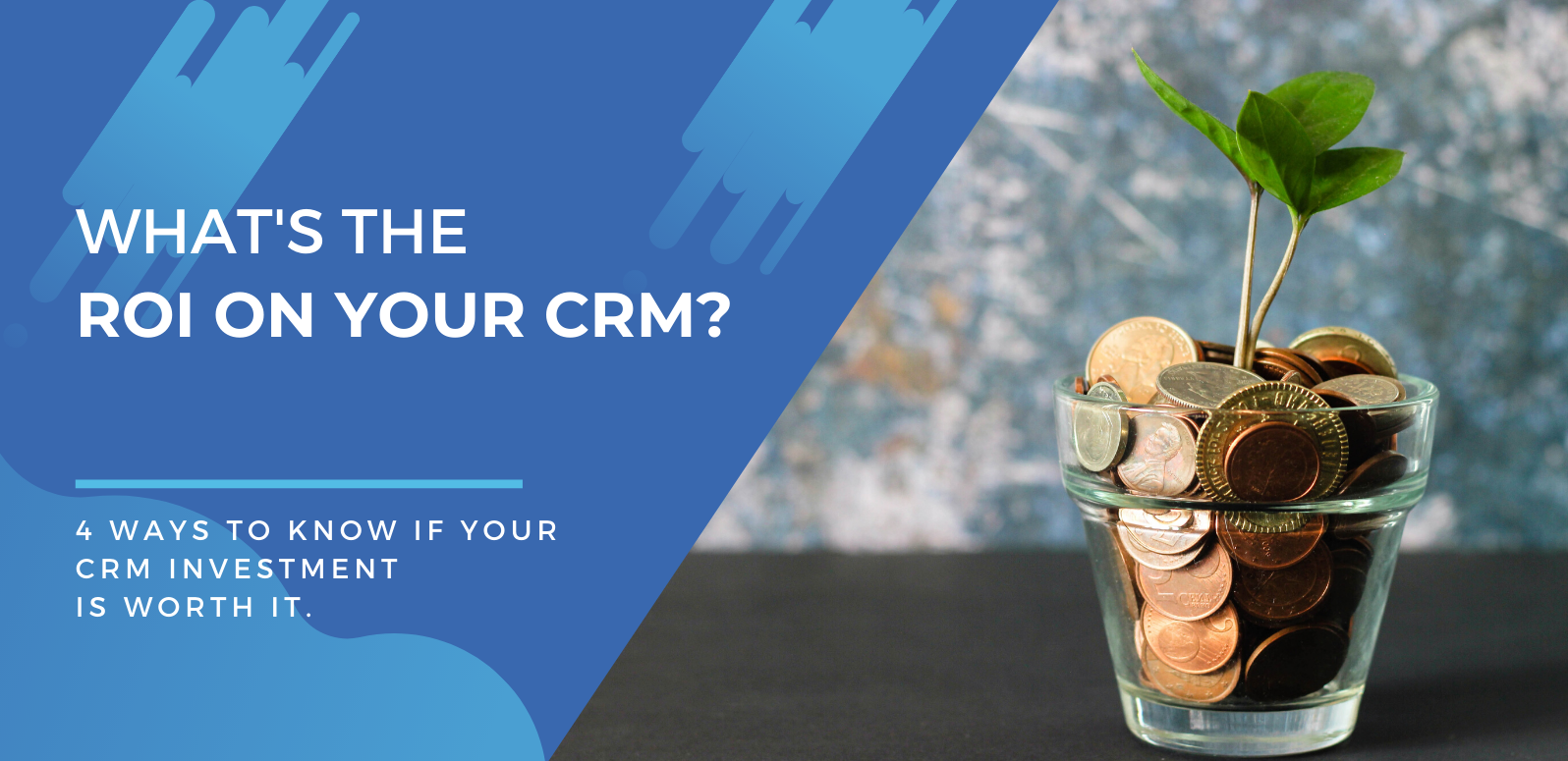 What's The ROI On Your CRM? Here's How To Know If Follow Up Boss (Or Any Sales Platform) Is Worth It