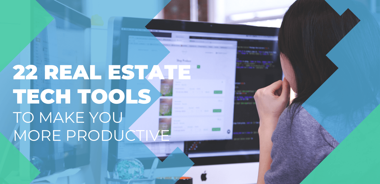 22 Real Estate Tech Tools To Make You More Productive In 2020