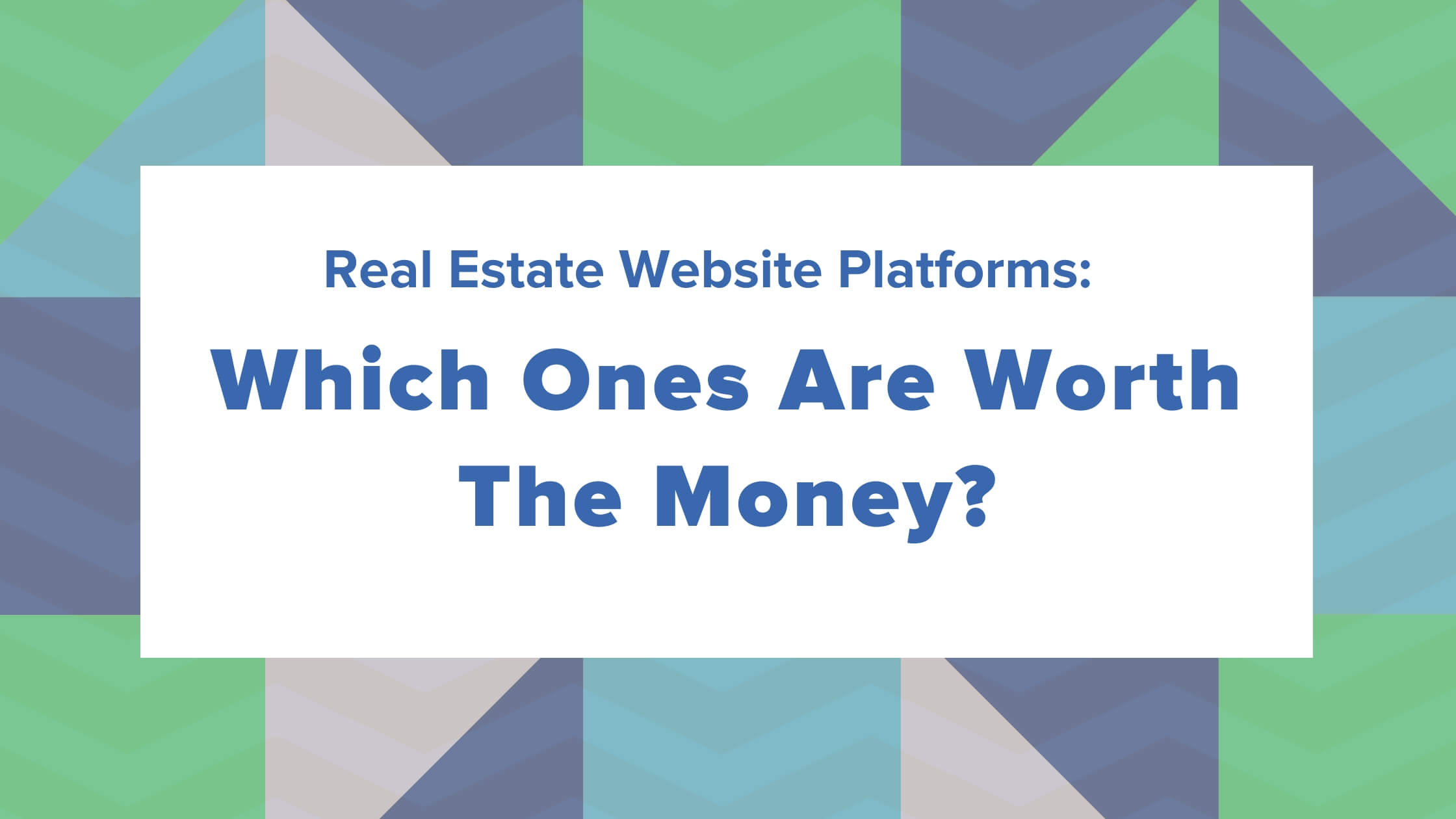 The 9 Best Real Estate Website Builders and Marketing Platforms Worth The Money in 2020