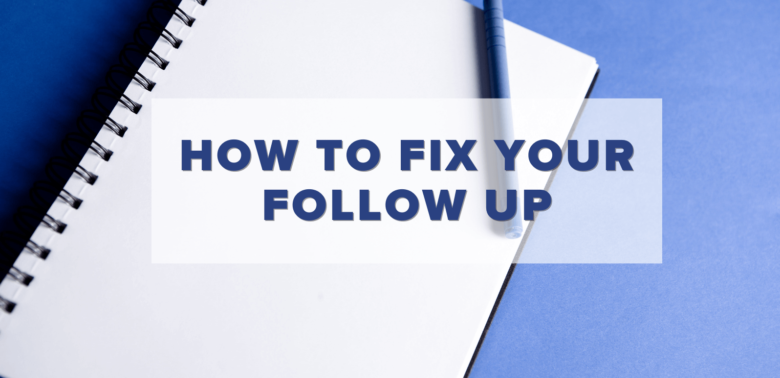 Is Your Real Estate Lead Follow Up System Broken? Here's How to Fix It