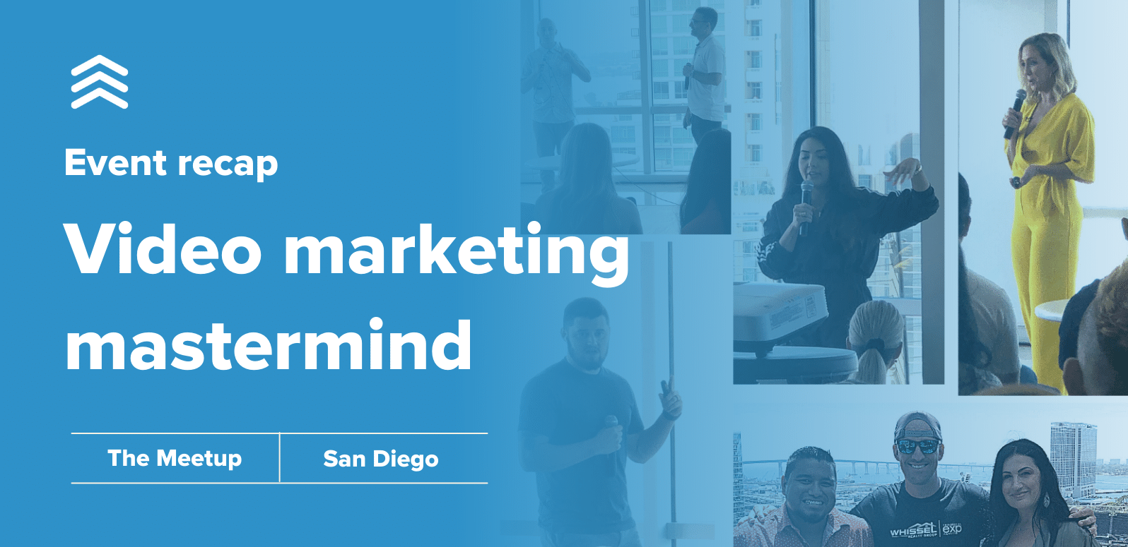 Event recap from video marketing mastermind: The Meetup