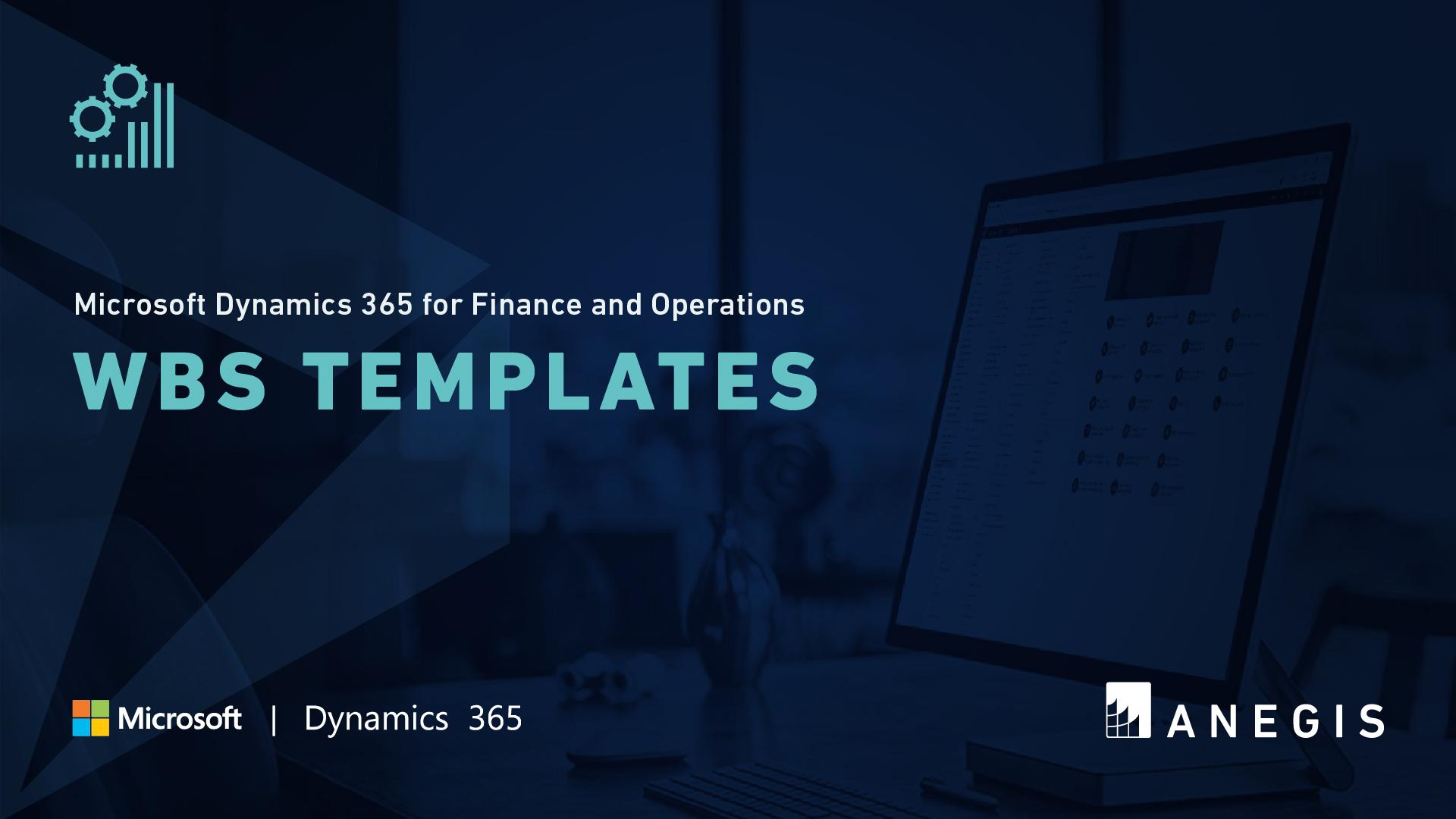 D365 F&O: WBS Templates
