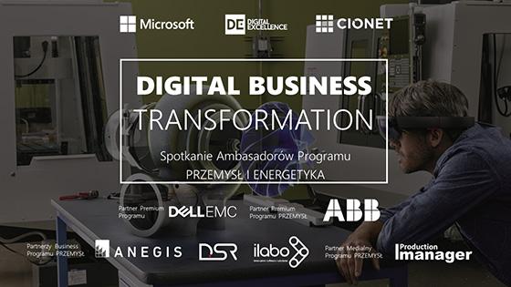 Plakat spotkania ambasadorów programu Przemysł i Energetyka w ramach Digital Business Transformation