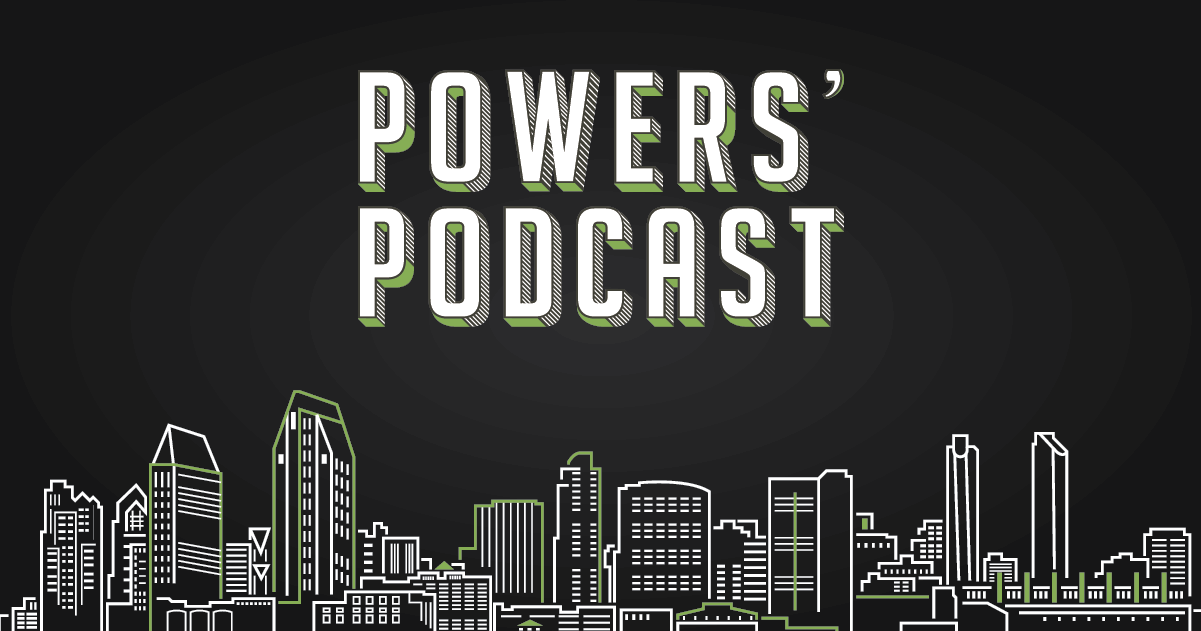 Powers' Podcast