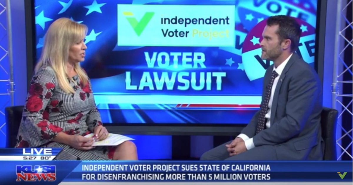 KUSI News, CALMatters Feature IVP Lawsuit to Open CA's Presidential Primary | Independent Voter News