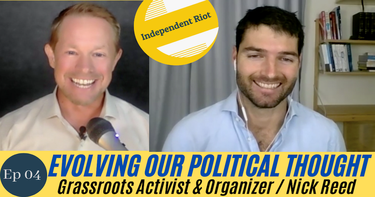 Transcending Political Division (with Americans for Prosperity's Nick Reed)
