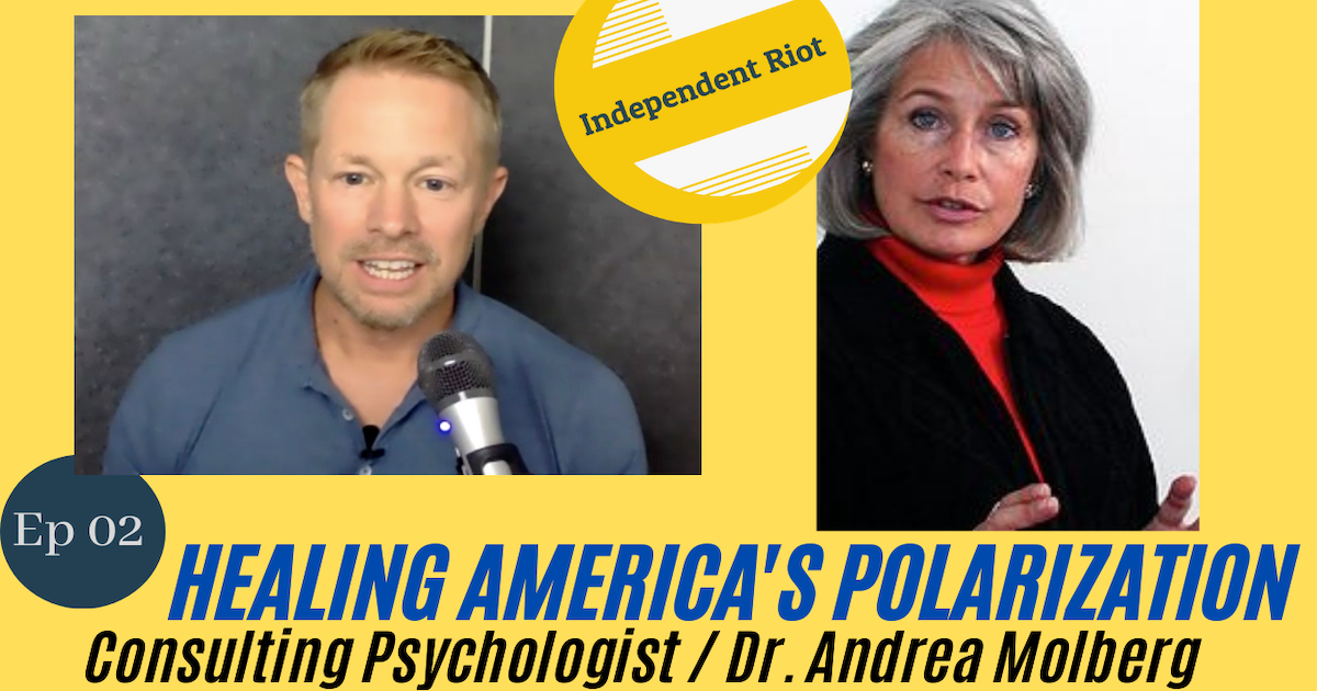 Healing America (with Dr. Andrea Molberg)