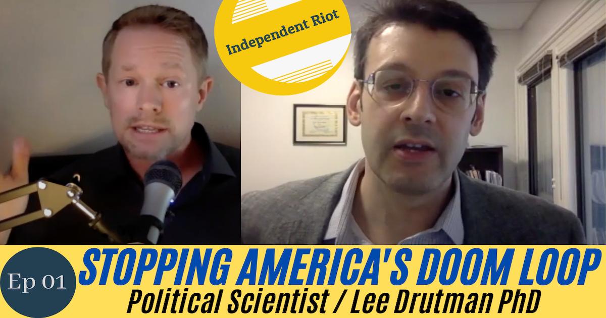 Let's Save Democracy! Breaking the Doom Loop, Before It's Too Late