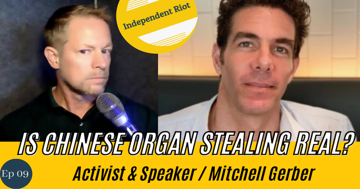 Is Organ Harvesting Real, Or Conspiracy? (With Mitchell Gerber)