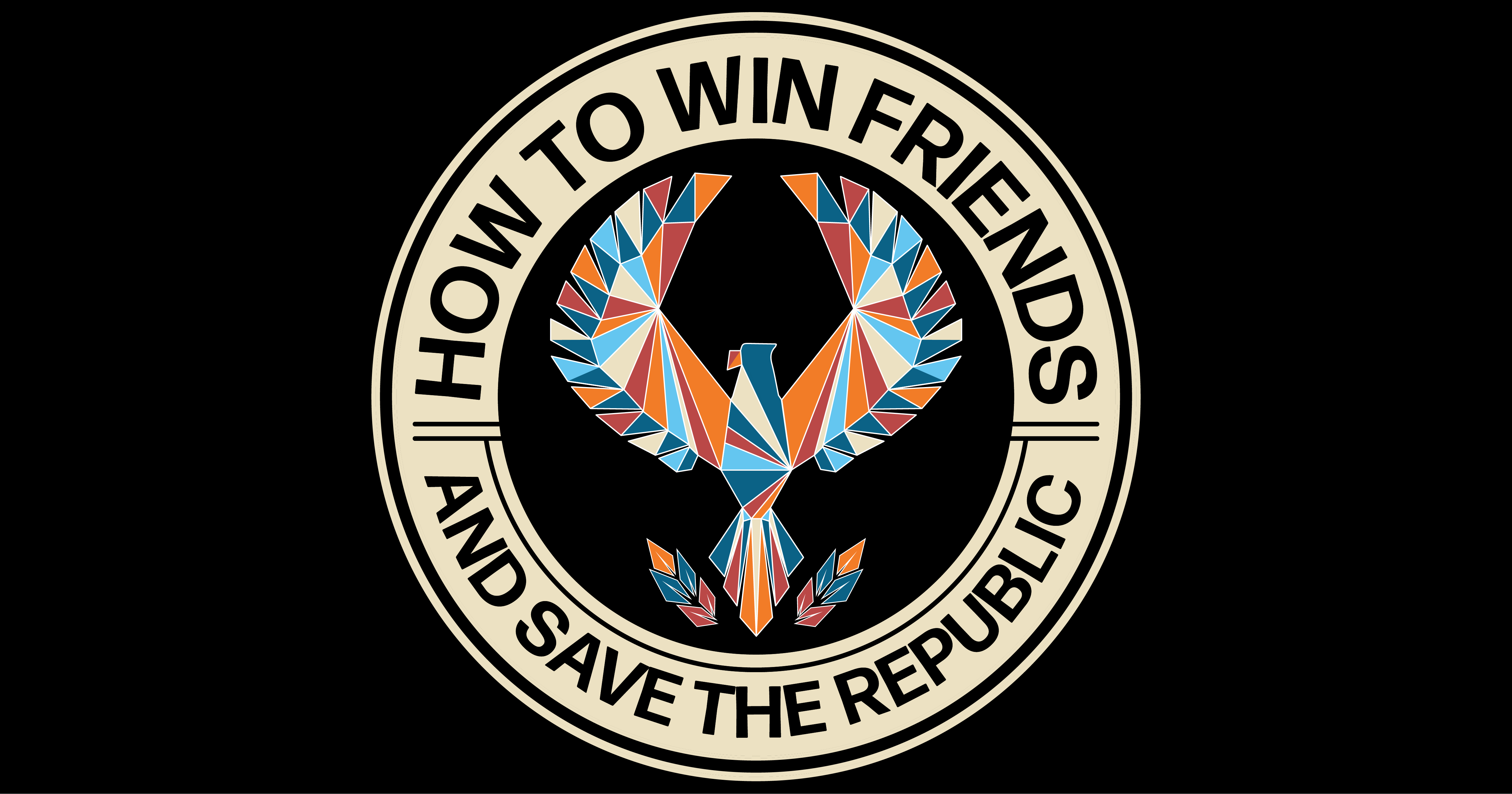 How to Win Friends and Save the Republic