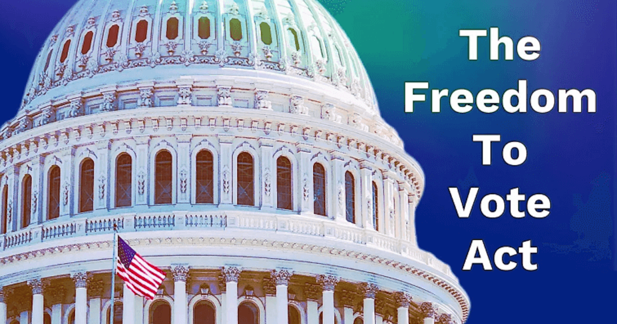All Aboard The Freedom to Vote Act Train