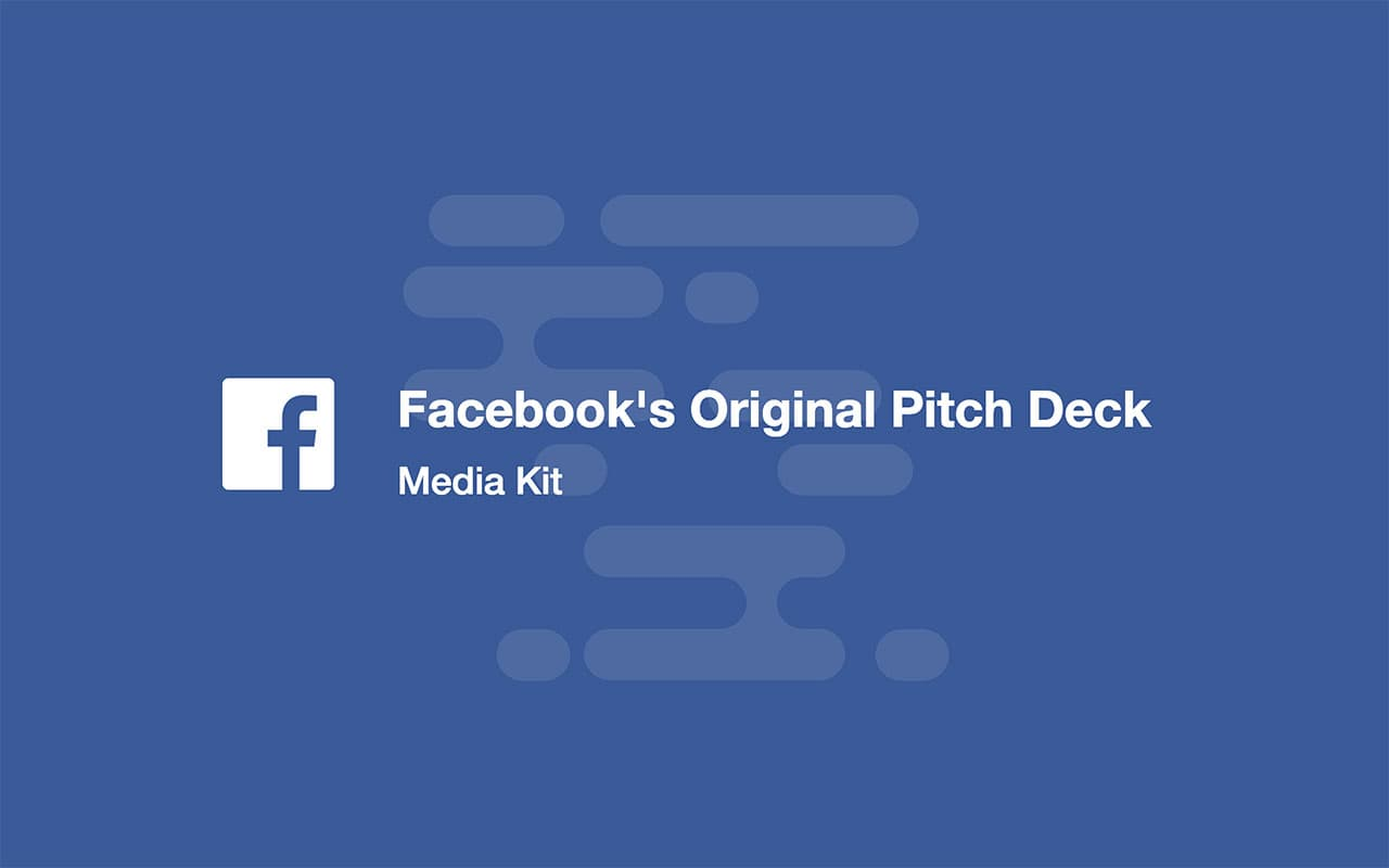 Ejemplos de pitch deck ejemplos, pitch deck de Facebook