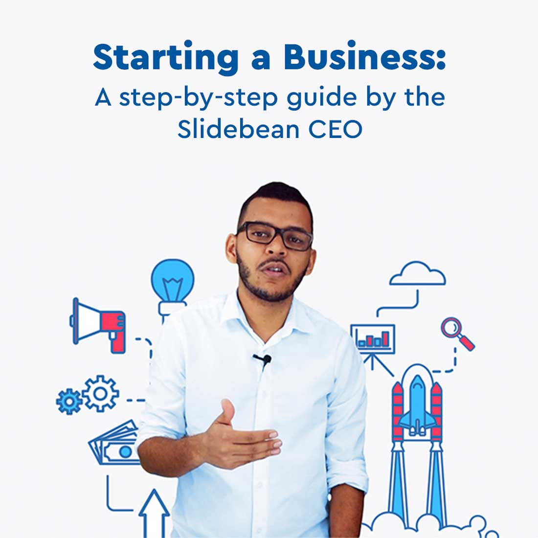 Image contains step by step to start a business