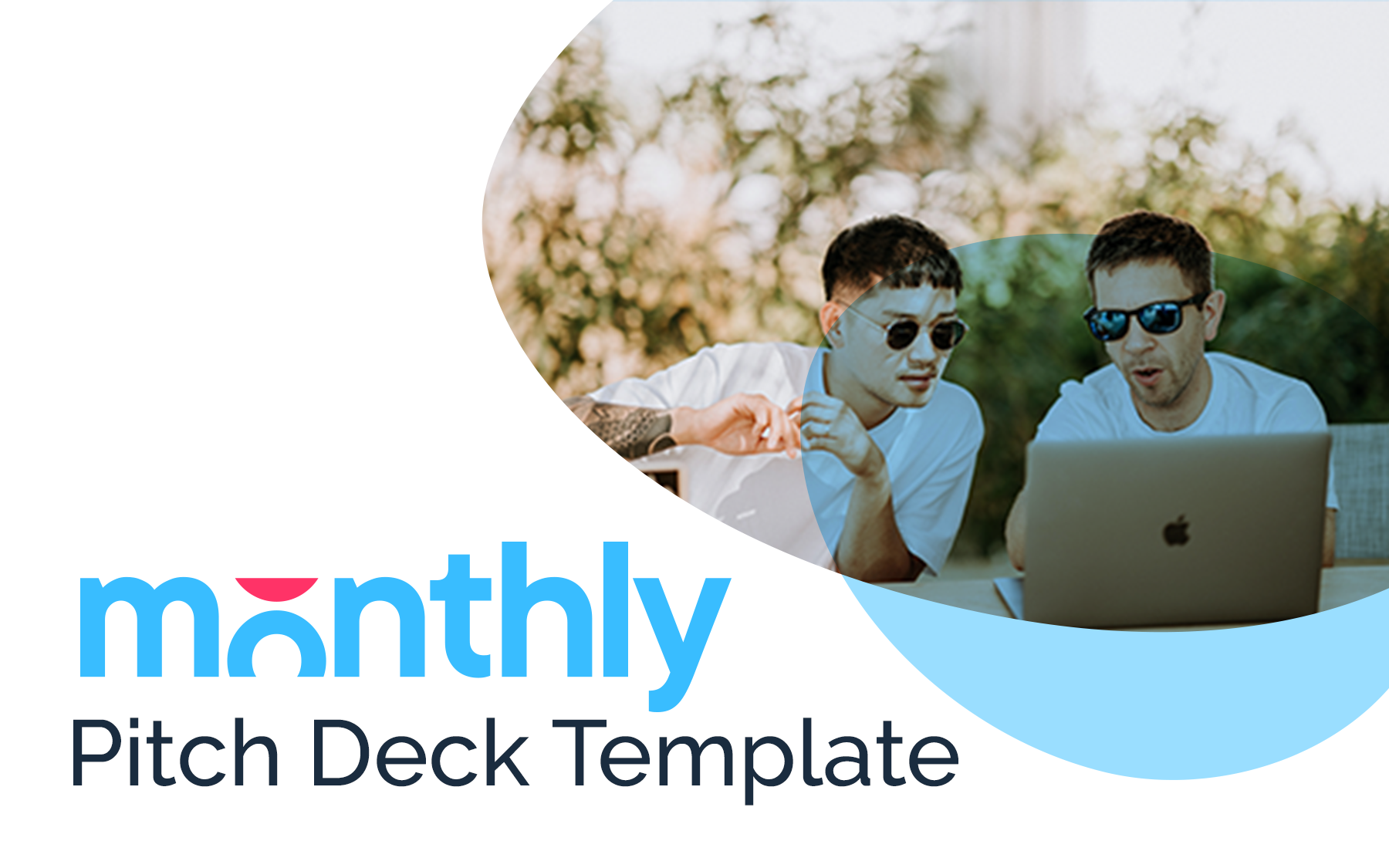 Monthly, Pitch, Deck, Template