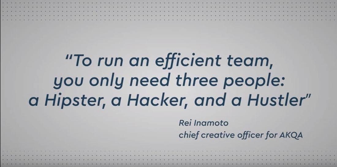 """Image reads """"to run an efficient team, you only need thee people: a hipster, a hacker, and a hustler""""."""