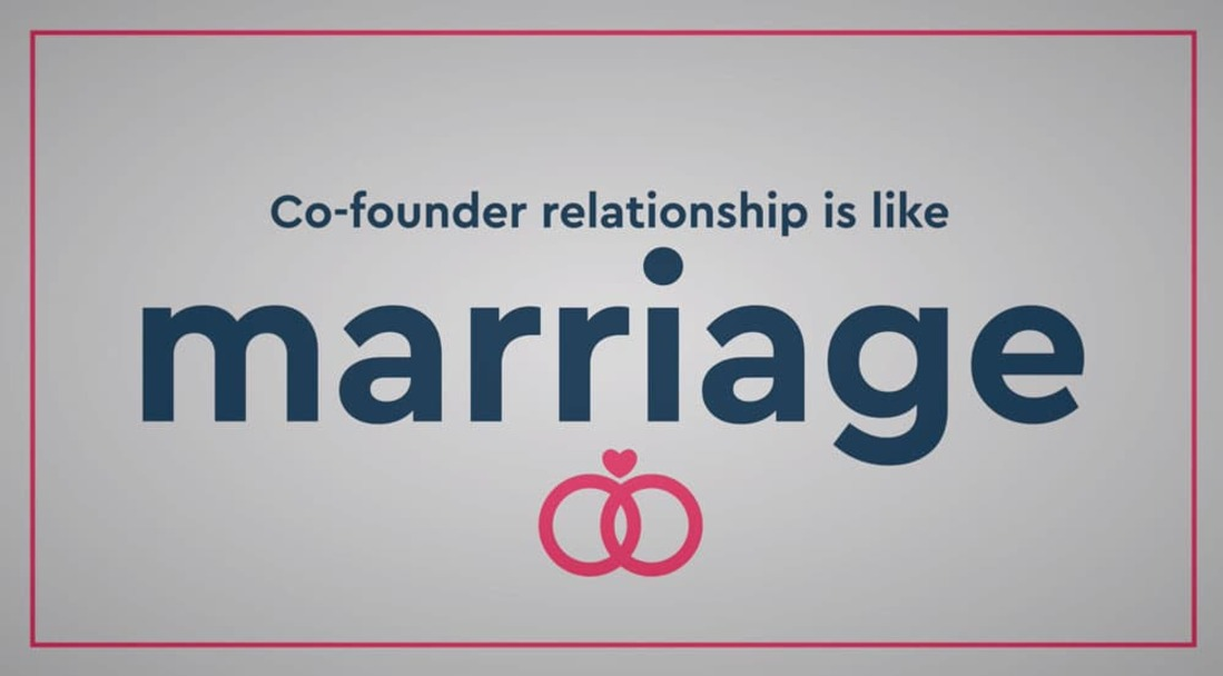 """Image reads """"cofounder relationship is like marriage""""."""