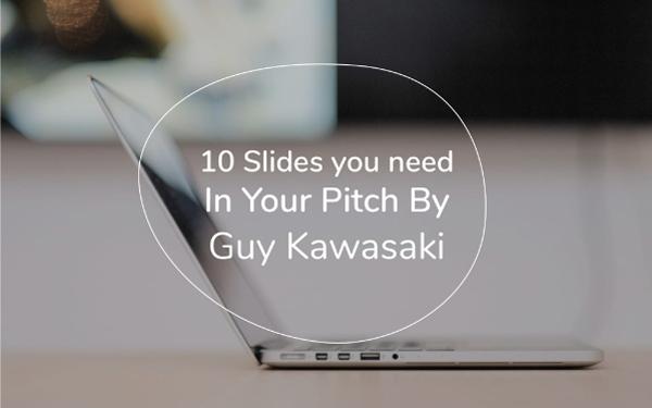 Guy Kawasaki Pitch Deck Template