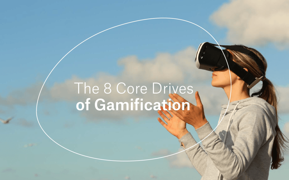 The 8 Core Drivers of Gamification