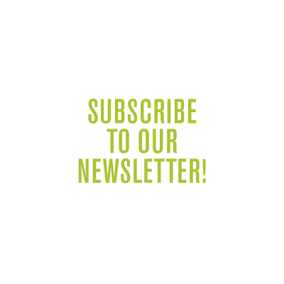 Subscribe to Our Newsletter button Green